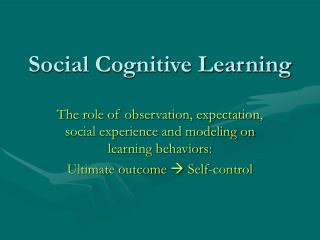 Social Cognitive Learning