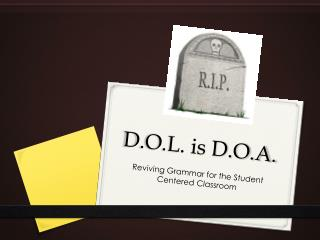 D.O.L. is D.O.A.