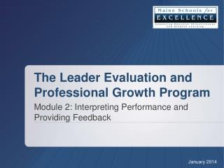 The Leader Evaluation and Professional Growth Program