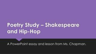 Poetry Study – Shakespeare and Hip-Hop