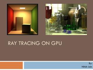 Ray Tracing on GPU