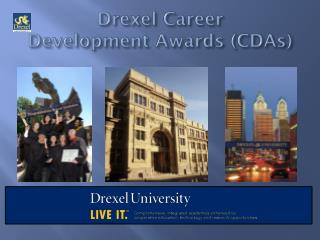 Drexel Career  Development Awards (CDAs)
