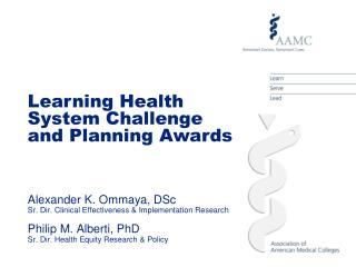 Learning Health System Challenge and Planning Awards