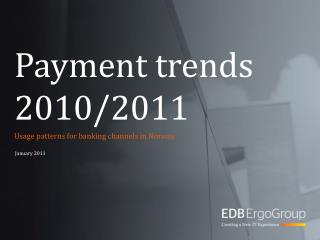 Payment trends 2010/2011