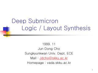 Deep Submicron      Logic