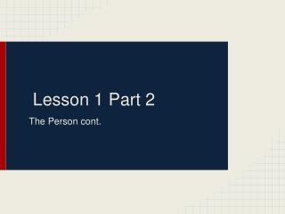 Lesson 1 Part 2