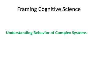 Framing Cognitive Science