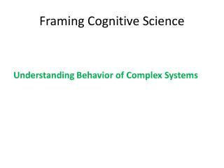 Framing Cognitive Science