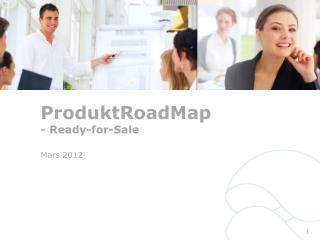ProduktRoadMap - Ready-for-Sale