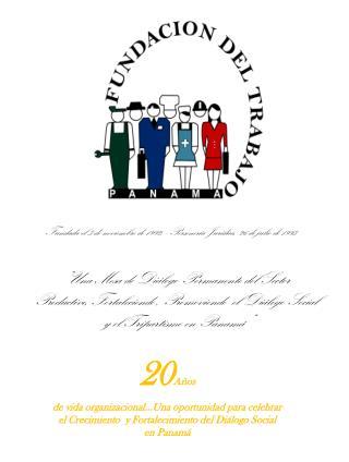 Fundada el 3 de noviembre de 1992, - Personería Jurídica, 26 de julio de 1993
