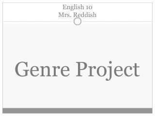 English 10 Mrs. Reddish