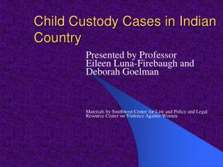 Child Custody Cases in Indian Country