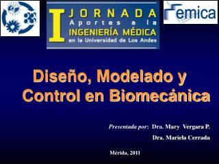Presentada por :  Dra.  Mary  Vergara P. Dra. Mariela Cerrada