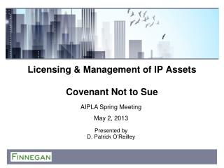 Licensing & Management of IP Assets Covenant Not to Sue