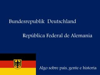 Rep�blica Federal de Alemania
