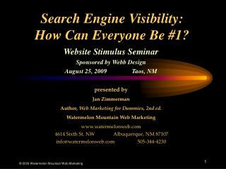 Search Engine Visibility:  How Can Everyone Be #1?