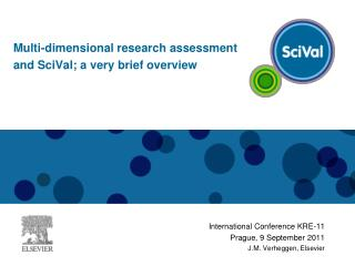 International Conference KRE-11 Prague, 9 September 2011 J.M. Verheggen, Elsevier