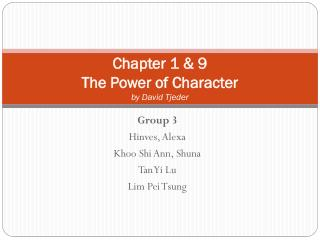Chapter 1 & 9 The Power of Character  by David  Tjeder