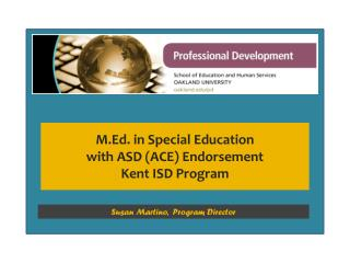 M.Ed. in Special Education  with ASD (ACE) Endorsement  Kent ISD Program