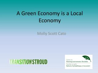 A Green Economy is a Local Economy