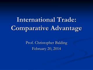 International Trade: Comparative  Advantage