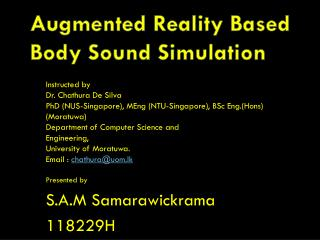 Augmented Reality Based Body Sound Simulation