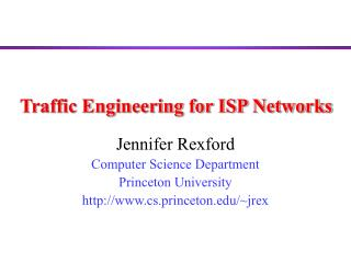 Traffic Engineering for ISP Networks