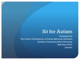 Sit for Autism