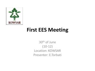 First EES Meeting