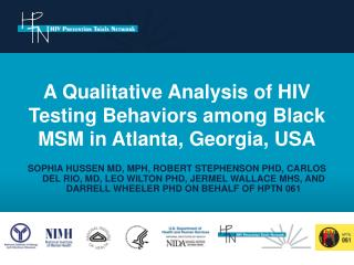 A Qualitative Analysis of HIV Testing Behaviors among Black MSM in Atlanta, Georgia, USA