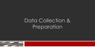 Data Collection & Preparation