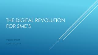 ThE DIGITal  revolution for  sME's