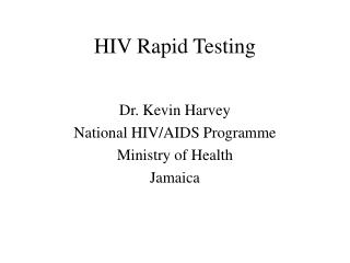 HIV Rapid Testing