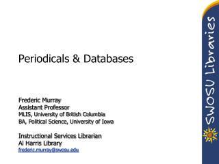 Periodicals & Databases