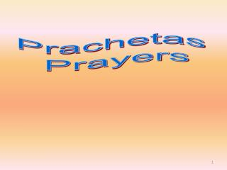 Prachetas  Prayers