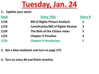 Tuesday ,  Jan.  24