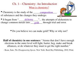 Ch. 1—Chemistry: An Introduction