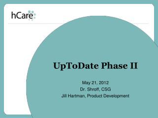 UpToDate  Phase II
