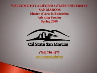 WELCOME TO CALIFORNIA STATE UNIVERSITY