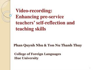 Video-recording:  Enhancing pre-service teachers� self-reflection and teaching skills