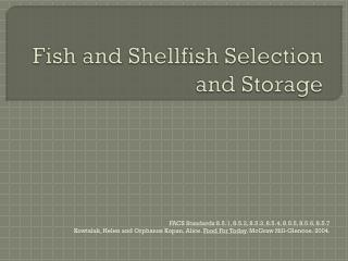 Fish and Shellfish Selection and Storage