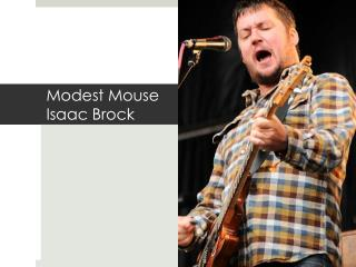 Modest Mouse Isaac Brock