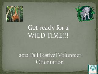 2012 Fall Festival Volunteer Orientation