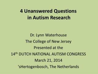 4 Unanswered Questions  in Autism Research