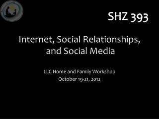 Internet, Social Relationships,  and Social Media
