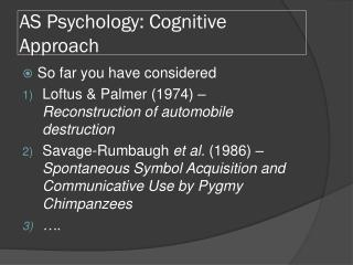 AS Psychology: Cognitive Approach