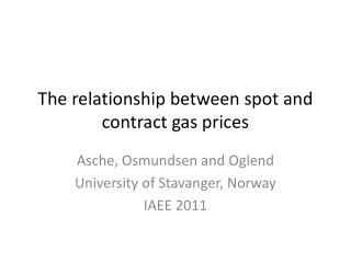 The  relationship between  spot and  contract  gas  prices