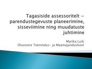 Tagasiside assessoritelt − parendustegevuste planeerimine, sisseviimine ning muudatuste  juhtimine