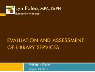 Evaluation and Assessment of Library Services