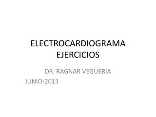 ELECTROCARDIOGRAMA EJERCICIOS